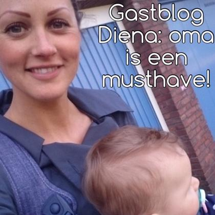 Kindermusthaves - Diena blogt: Oma is een musthave