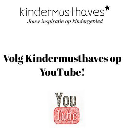 Kindermusthaves - TIP: volg KM op YouTube!