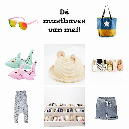 Kindermusthaves - Dé kindermusthaves van mei!